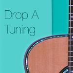 Drop A Tuning