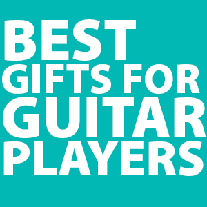 best-gifts-for-guitar-players
