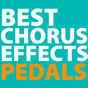 best-chorus-pedals