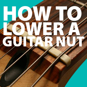 how to lower the action on your electric guitar nut guitar repair bench. Black Bedroom Furniture Sets. Home Design Ideas