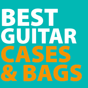 best-guitar-cases-and-gig-bags