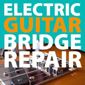 electric-guitar-bridge-repair
