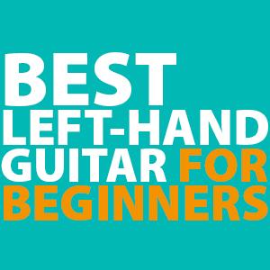 best-left-handed-acoustic-guitars-for-beginners