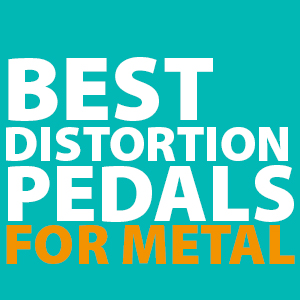 Best Distortion Pedal for Metal - [ 2019 Djent & Shred Effect Review ] -